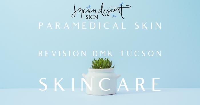 Paramedical Skin Revision DMK Tucson Skincare